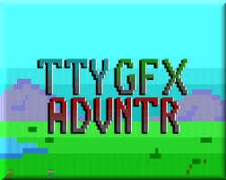 TTY GFX ADVNTR