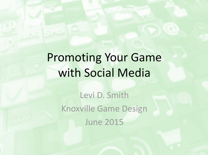 Promoting Your Game with Social Media